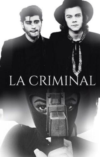 La Criminal.