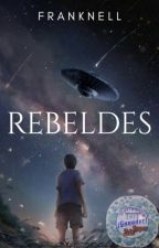 Rebeldes. by Franknell