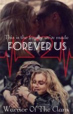 Forever Us by SandraWilliamson7