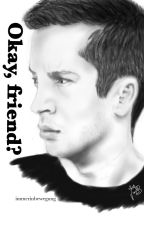 Okay, friend? // twenty one pilots Fanfiction // german by immerinbewegung