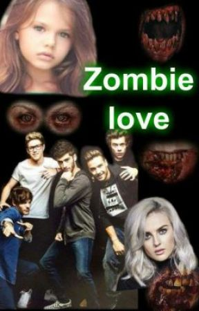 Zombie love (1D ff) by CookieShipper