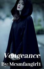 Wither sickness book 4: Vengeance by mcsmfangirl1