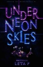 Under Neon Skies (On Hold) by poznati