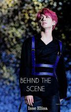 BEHIND THE SCENE [JUNGKOOK] by elisa_pendraon