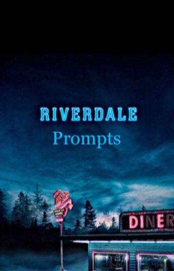 Riverdale Prompts