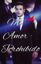 Mi amor prohibido (Liam&tu) by BelindaLola