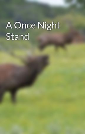 A Once Night Stand by AlpineSettler