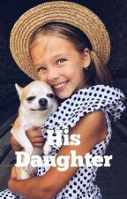 His Daughter/ Daniel Seavey by KissingDaniel
