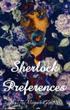 Sherlock Preferences/Imagines by TheMisguidedGhostXXX