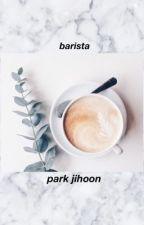 Barista-Park Jihoon {COMPLETED} by squishykangdaniel