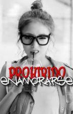 Prohibido Enamorarse by TinaMoi