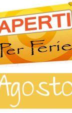 L'ALTRO AGOSTO by ELLEENNE2