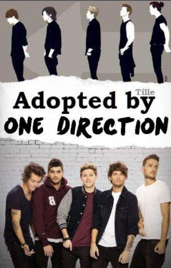 Adopted by one direction #1