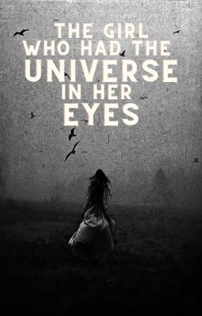The Girl Who Had the Universe in her Eyes | MARVEL [2] by scooteringdinosaur