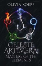 Celeste Artimera: Masters of the Elements by Olivia_Koepp