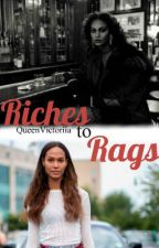 Riches To Rags by QueenVictoriia