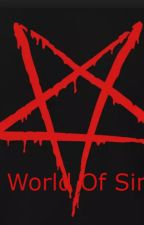 World of Sin - A World Infested by TheExtremeEvoker