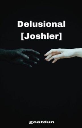 Delusional  (Joshler) by goatdun