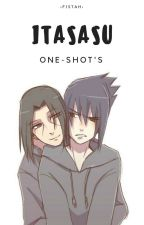 ITASASU ONE-SHOT'S by Fistah