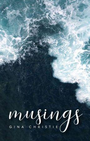 musings by ginawriter