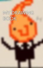 MY DRAWING BOOK by Oh_Hai4