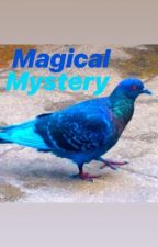 Magical Mystery by AlysonHouseknecht