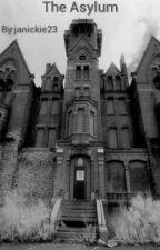 The Asylum by janickie23