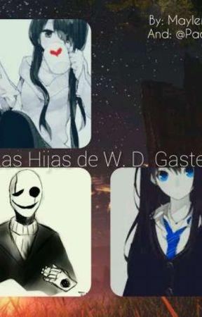 Las Hijas de W.D. Gaster. by Dark_NinaTKiller
