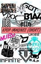 Kpop Imagines! BOOK 1! {closed} by kookiesjiminnie