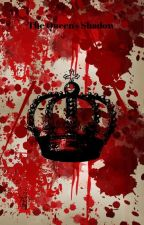 The Queen's Shadow  by BrokenComet