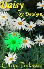 Daisy by Design by Dogbone42