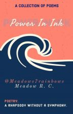 Power In Ink by Meadows7rainbows