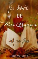 El diario de Ani Braun  (Liberame) by JeselmyOscco