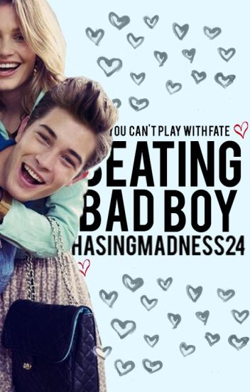 Breaking The Bad Boy (Burning The Bad Boy #2)