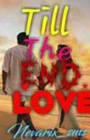 Till the EnD LoVE by nevarix_sms