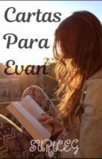 Cartas Para Evan (EN PROCESO) by suriceg