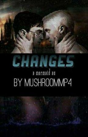 Changes (Drarry Mermaid AU) by mushroommp4