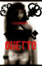 GHETTO (August Alsina and Yn) by IamJayyy