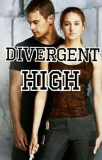 Divergent High by LexiMarie02