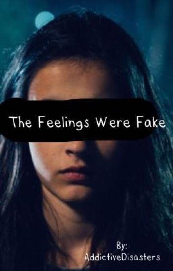The Feelings Were Fake - 🌻🖤lee💛🌻 - Wattpad