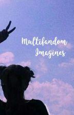 Multifandom Imagines | 1.0 by tessducharme26