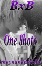 BxB One-Shots by shaynandmitchie