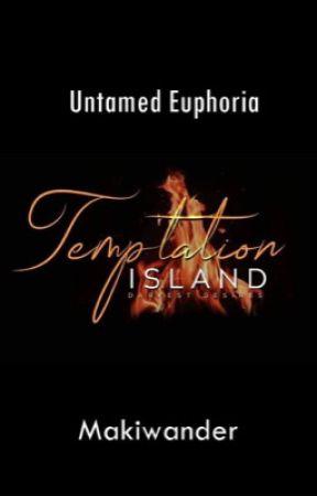 Temptation Island 10: Untamed Euphoria by makiwander