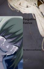 Forgotten Fairies by Iliketowatchanime