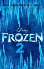 Frozen 2 by zootopian