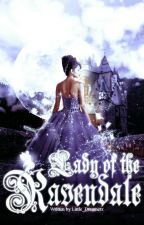 Lady of the Ravendale by Little_Dreamerz