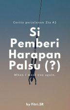 When I Meet You Again : Si Pemberi Harapan Palsu (?) by qupyot