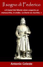 Il sogno di Federico (racconto) by AntonioCeleste