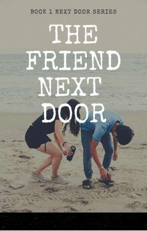 Next Door Series: The Friend Next Door by goodekZAMpol