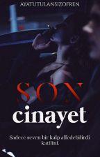 SON CİNAYET by minik_titan